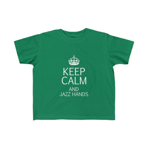 """KEEP CALM and Jazz Hands"" - Toddler Fine Jersey Tee - Theatre Geek Shirts & Apparel"