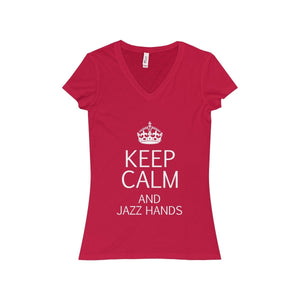 """KEEP CALM and Jazz Hands"" - Women's Jersey Short Sleeve V-Neck Tee - Theatre Geek Shirts & Apparel"