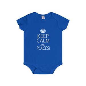"""KEEP CALM and Places!"" - Infant Rip Snap Tee - Theatre Geek Shirts & Apparel"