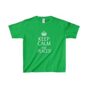 """KEEP CALM and Places!"" - Youth Heavy Cotton Tee - Theatre Geek Shirts & Apparel"