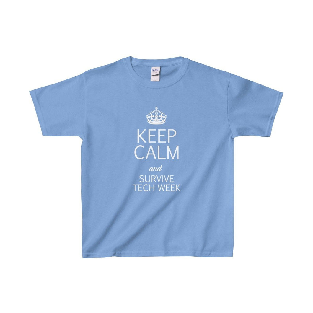 Keep Calm And Survive Tech Week - Youth Heavy Cotton Tee Carolina Blue / Xs Kids Clothes