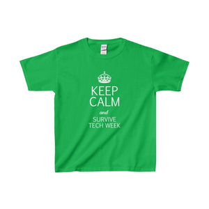 Keep Calm And Survive Tech Week - Youth Heavy Cotton Tee Irish Green / Xs Kids Clothes