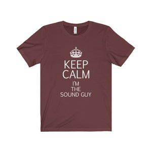 """KEEP CALM I'm the Sound Guy"" - Unisex Jersey Short Sleeve Tee - Theatre Geek Shirts & Apparel"