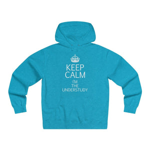 """KEEP CALM I'm the Understudy"" - Men's Lightweight Pullover Hooded Sweatshirt - Theatre Geek Shirts & Apparel"
