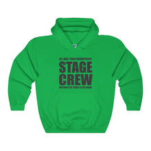 """Magnificent Stage Crew"" - Unisex Heavy Blend Hooded Sweatshirt - Theatre Geek Shirts & Apparel"
