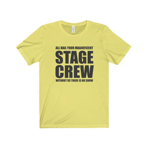 """Magnificent Stage Crew"" - Unisex Jersey Short Sleeve Tee - Theatre Geek Shirts & Apparel"