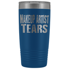 Makeup Artist Tears - 20oz Stainless Steel Insulated Tumblers Blue Tumblers