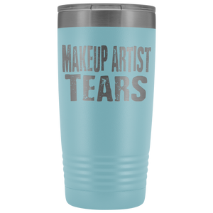 Makeup Artist Tears - 20oz Stainless Steel Insulated Tumblers Light Blue Tumblers