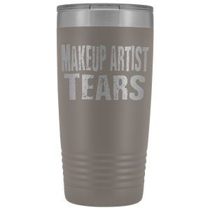 Makeup Artist Tears - 20oz Stainless Steel Insulated Tumblers Pewter Tumblers