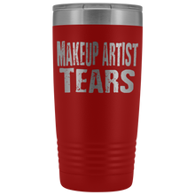 Makeup Artist Tears - 20oz Stainless Steel Insulated Tumblers Red Tumblers