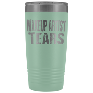 Makeup Artist Tears - 20oz Stainless Steel Insulated Tumblers Teal Tumblers