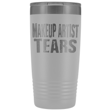 Makeup Artist Tears - 20oz Stainless Steel Insulated Tumblers White Tumblers