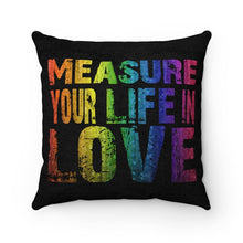 Measure Your Life In Love (Rent) - Faux Suede Square Pillow 14X14 Home Decor