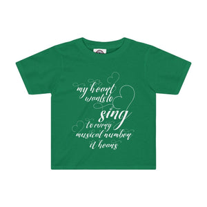 My Heart Wants To Sing Every Musical Number It Hears - Kids Tee Kelly / 2T Clothes