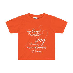 My Heart Wants To Sing Every Musical Number It Hears - Kids Tee Orange / 2T Clothes