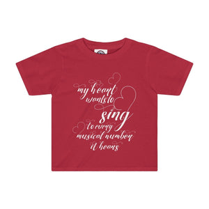 My Heart Wants To Sing Every Musical Number It Hears - Kids Tee Red / 2T Clothes