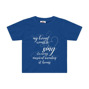 My Heart Wants To Sing Every Musical Number It Hears - Kids Tee Royal / 2T Clothes