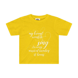 My Heart Wants To Sing Every Musical Number It Hears - Kids Tee Sunflower / 2T Clothes