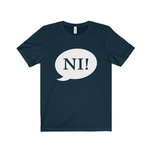 Ni! Speech Bubble (Spamalot) - Unisex Jersey Short Sleeve Tee Navy / Xs Men Women T-Shirt
