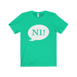 Ni! Speech Bubble (Spamalot) - Unisex Jersey Short Sleeve Tee Teal / Xs Men Women T-Shirt