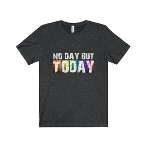No Day But Today (Rent) - Unisex Jersey Short Sleeve Tee Dark Grey Heather / Xs T-Shirt