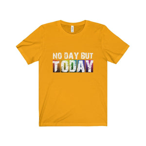 No Day But Today (Rent) - Unisex Jersey Short Sleeve Tee Gold / Xs T-Shirt