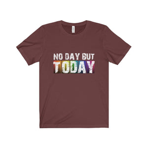 No Day But Today (Rent) - Unisex Jersey Short Sleeve Tee Maroon / Xs T-Shirt