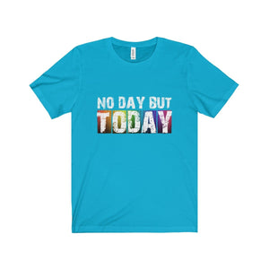 No Day But Today (Rent) - Unisex Jersey Short Sleeve Tee Turquoise / Xs T-Shirt
