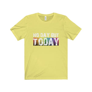 No Day But Today (Rent) - Unisex Jersey Short Sleeve Tee Yellow / Xs T-Shirt