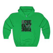 One Day More - Unisex Heavy Blend Hooded Sweatshirt Irish Green / S Men Women Hoodie