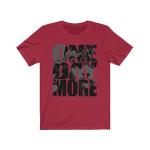 One Day More - Unisex Jersey Short Sleeve Tee Canvas Red / Xs Men Women T-Shirt