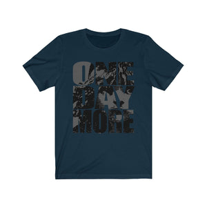 One Day More - Unisex Jersey Short Sleeve Tee Navy / Xs Men Women T-Shirt