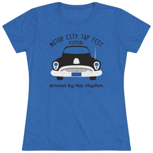 Organization (MCTF) - Motor City Tap Fest Driven By The Rhythm Women's Triblend Tee