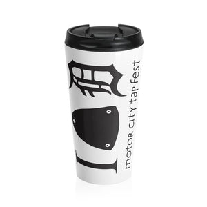 Organization (MCTF) - Organization (MCTF) - Motor City Tap Fest Heart Detroit Stainless Steel Travel Mug