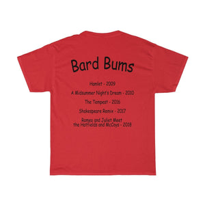 "Organization (MCYT) - ""Bard Bums with Shows"" - Unisex Heavy Cotton Tee - Theatre Geek Shirts & Apparel"