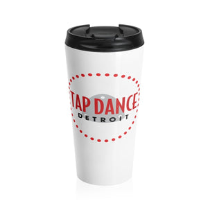 Organization (TDD) - Tap Dance Detroit Logo Stainless Steel Travel Mug Travel Mug Mug