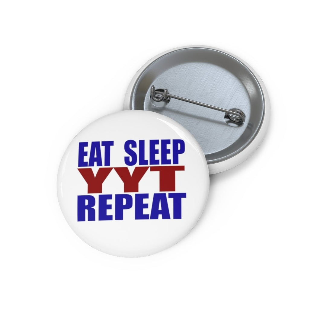 Organization (YYT) - Ypsilanti Youth Theatre Eat Sleep YYT Repeat Pin Buttons 1 Accessories