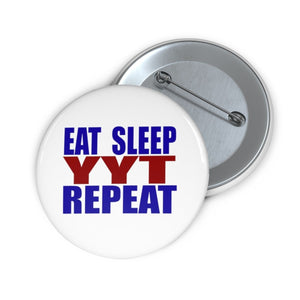 Organization (YYT) - Ypsilanti Youth Theatre Eat Sleep YYT Repeat Pin Buttons 2 Accessories