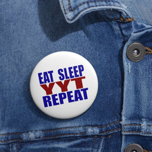 Organization (YYT) - Ypsilanti Youth Theatre Eat Sleep YYT Repeat Pin Buttons Accessories