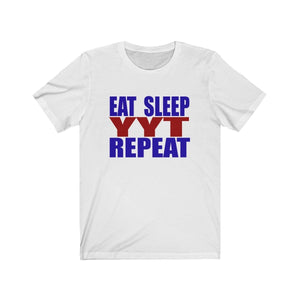 Organization (YYT) - Ypsilanti Youth Theatre Eat Sleep YYT Repeat Unisex Jersey Short Sleeve Tee Solid White Blend / XS Men Women T-Shirt
