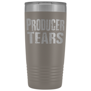 Producer Tears - 20oz Stainless Steel Insulated Tumblers Pewter Tumblers