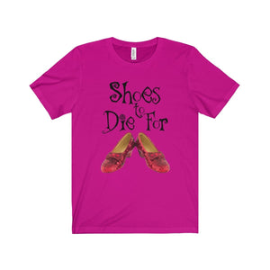 Shoes To Die For - Unisex Jersey Short Sleeve Tee Berry / Xs Men Women T-Shirt