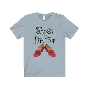Shoes To Die For - Unisex Jersey Short Sleeve Tee Light Blue / Xs Men Women T-Shirt