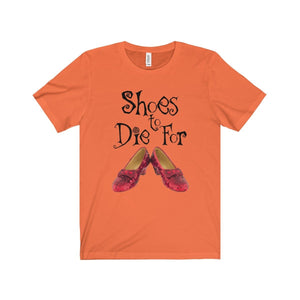 Shoes To Die For - Unisex Jersey Short Sleeve Tee Orange / Xs Men Women T-Shirt