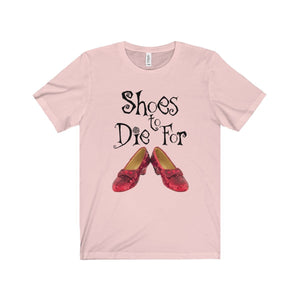 Shoes To Die For - Unisex Jersey Short Sleeve Tee Soft Pink / Xs Men Women T-Shirt