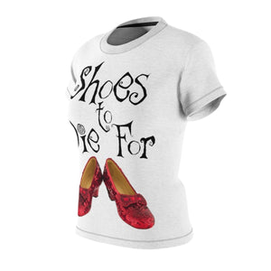 Shoes To Die For (The Wizard Of Oz) - Womens Tee Women All Over Prints