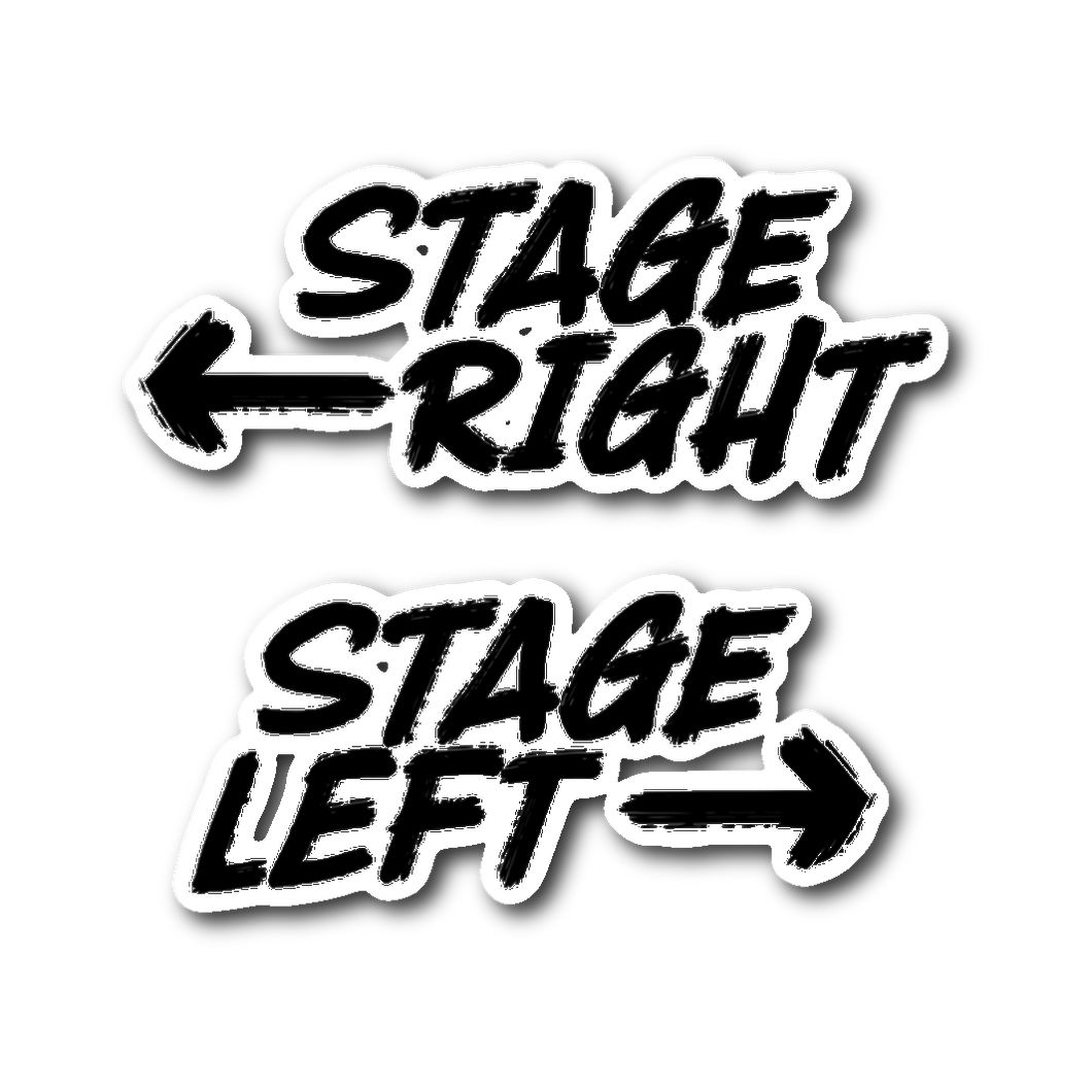 Stage Left Stage Right Sticker Sticker Stickers