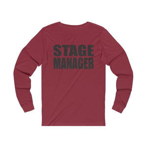 """Stage Manager"" -  Unisex Jersey Long Sleeve Tee - Theatre Geek Shirts & Apparel"