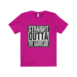 Straight Outta The Barricade - Unisex Jersey Short Sleeve Tee Berry / Xs T-Shirt