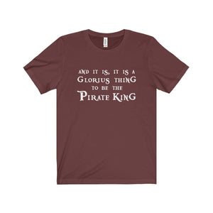 The Pirate King (Pirates Of Penzance) - Unisex Jersey Short Sleeve Tee Maroon / Xs Men Women T-Shirt